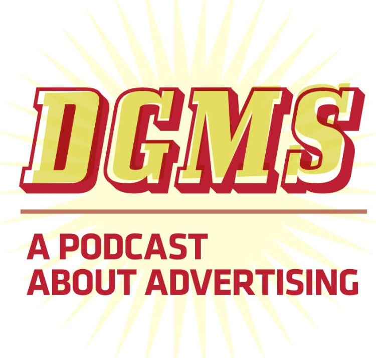 Don't Get Me Started: A Podcast About Advertising. Hosted by Dan Balser, Advertising Department Head at The Creative Circus