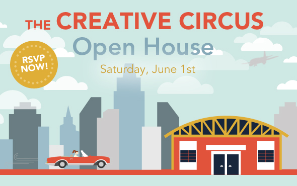 June 1st Open House at The Creative Circus